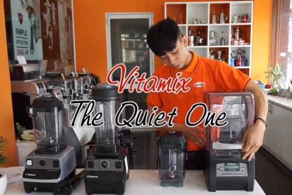 Máy xay sinh tố Vitamix The Quiet One